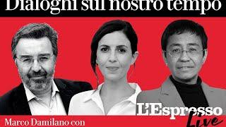 I dialoghi sul nostro tempo: Marco Damilano con Francesca Mannocchi e Maria Ressa