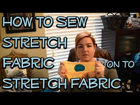How to Sew Stretch Fabric on top of Stretch Fabric