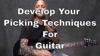 Daily Practice Tips for Guitarists #2 - 3 Minute Picking Exercise - Steve Stine Guitar Lesson