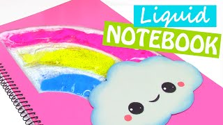DIY crafts: LIQUID NOTEBOOK (Back to school) - Innova Crafts