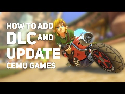 How to Add DLC and Update Cemu Games!