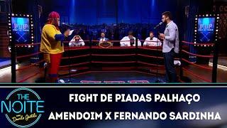 Baixar FDP 2019: Palhaço Amendoim x Fernando Sardinha - Ep. 6 | The Noite (16/04/19)
