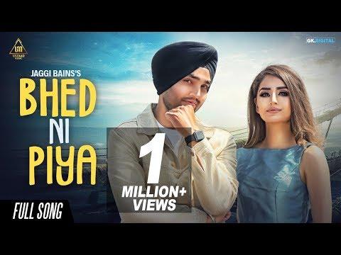 Bhed Ni Piya (Full Song) Jaggi Bains | Latest Punjabi Songs 2018 | Ustaad Music
