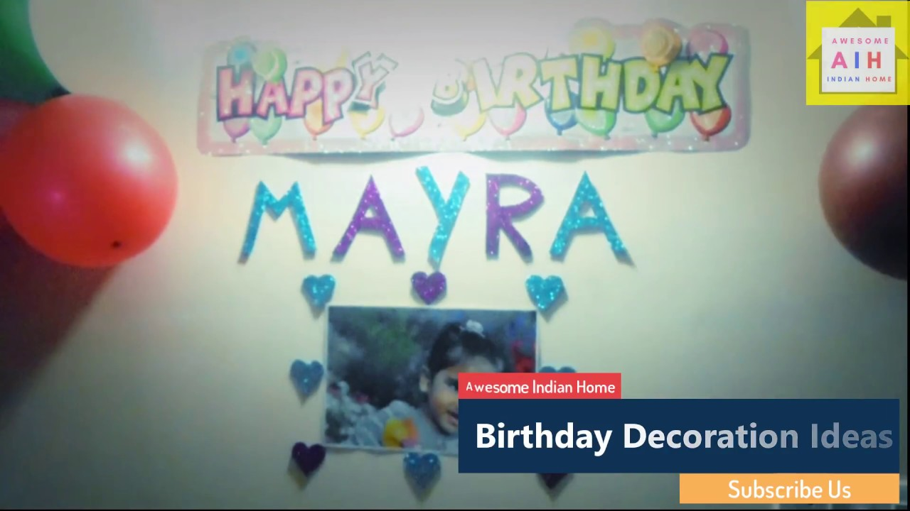 Birthday Decoration Ideas At Home How To Decorate Home For