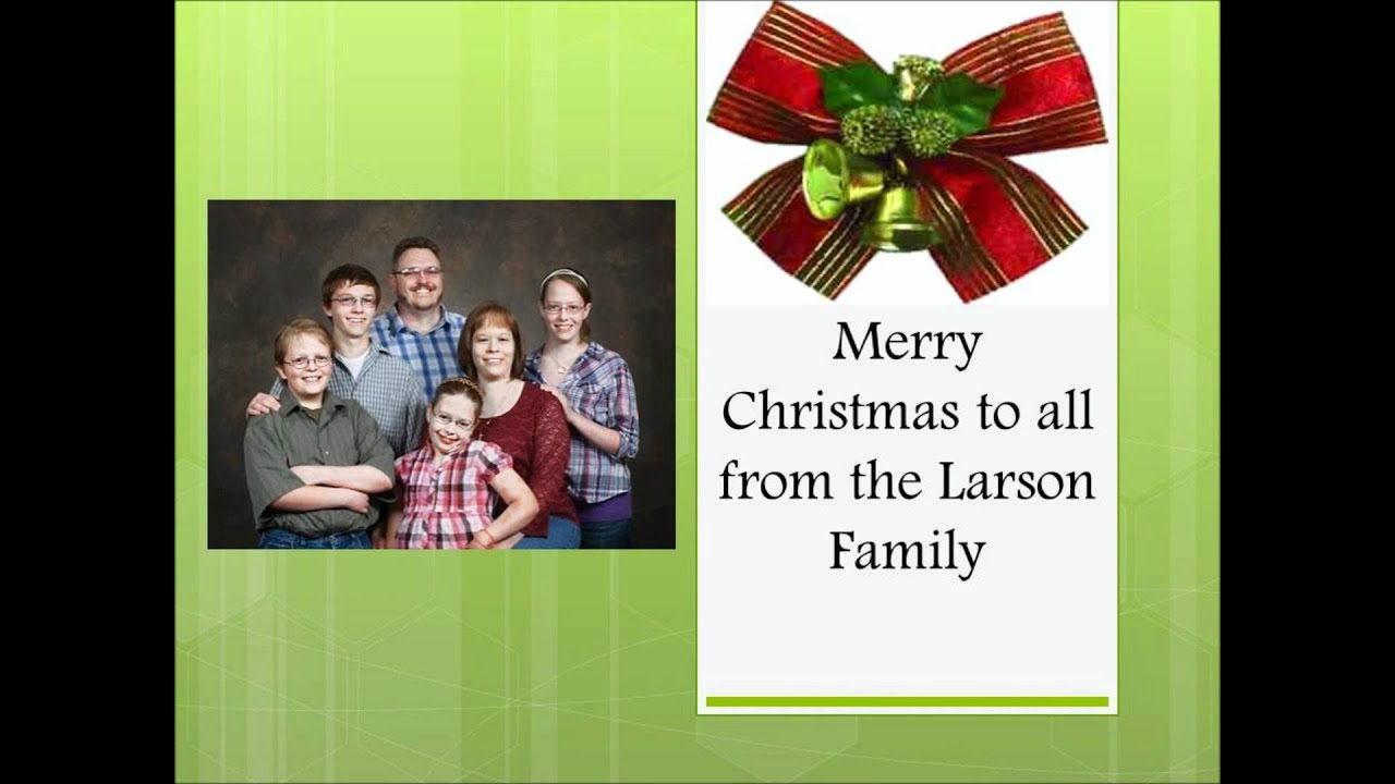 Merry Christmas From The Larson Family YouTube