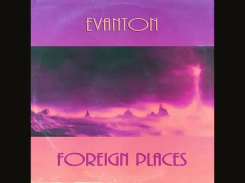 Evanton - Foreign Places (Extended Mix)