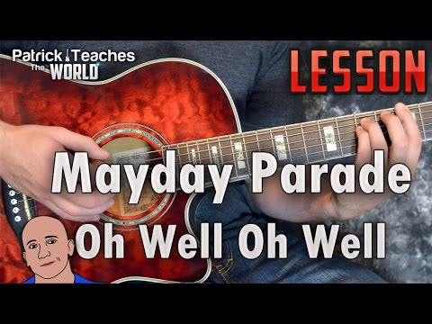 Mayday Parade-Oh Well Oh Well-Guitar Lesson-Tutorial-How to Play-Chords