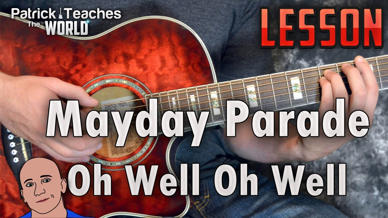 Mayday Parade Oh Well Oh Well Guitar Lesson Tutorial How To Play