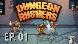 DUNGEON RUSHERS | Ep 1 | Let's Play Dungeon Rushers!