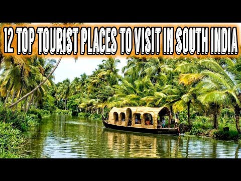 12 Top Tourist Places to Visit in South India | India