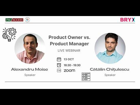 "BRYX Webinars - ""Product Owner versus Product Manager"", cu Alexandru Moise și Catalin Chițulescu"