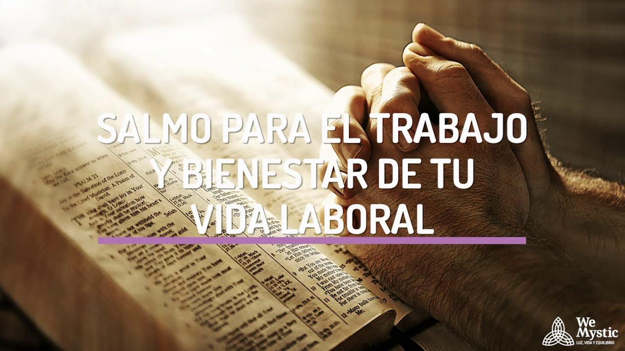 Salmo Para El Trabajo Y Bienestar De Tu Vida Laboral Wemystic