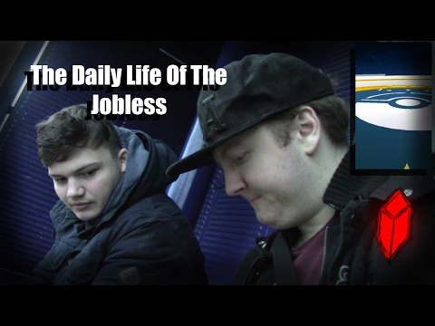 The Daily Life Of The Jobless | Episode 1
