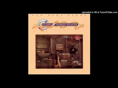 ANOTHER DREAM - Van Dyke Parks - CLANG OF THE YANKEE REAPER