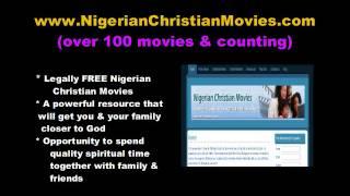Introducing Nigerian Christian Movies Website - www.NigerianChristianMovies.com