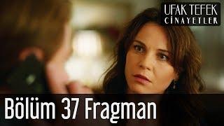 Ufak Tefek Cinayetler 37. Bölüm Fragman