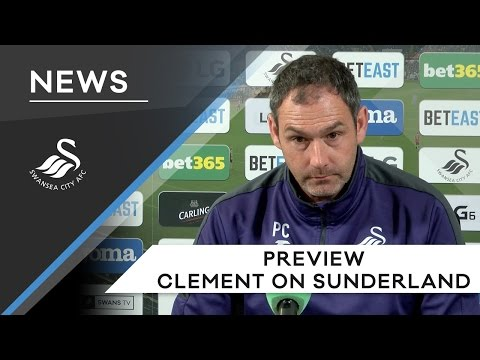 Swans TV – Paul Clement: Ahead of Sunderland