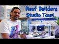 Reef Builders Studio Tour