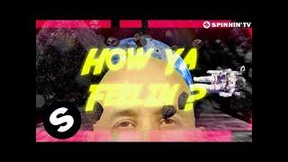 TJR - How Ya Feelin (Lyric Video)