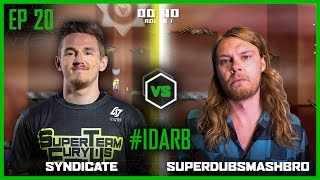EP 20 | #IDARB | Syndicate vs SuperDubsSmashBro | Legends of Gaming