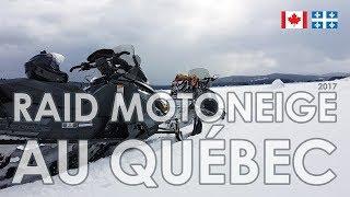 Raid Motoneige au Québec (Canada) 2017
