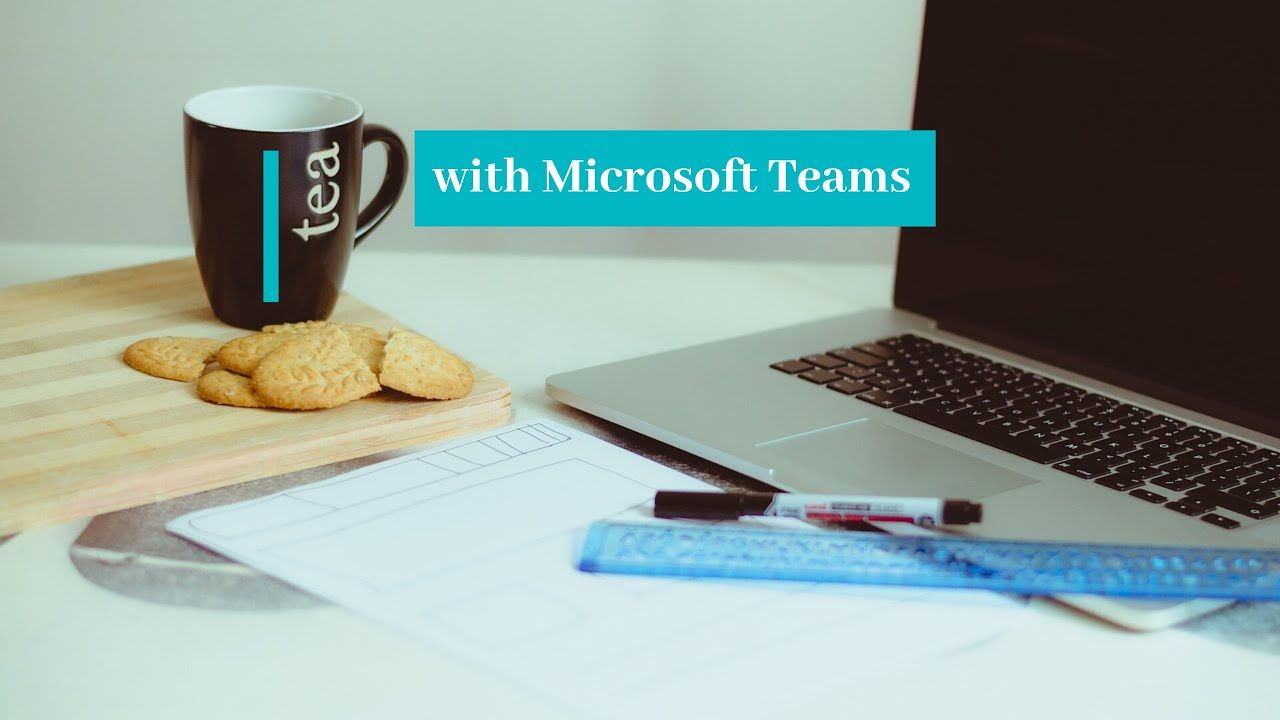 Tea With Microsoft Teams: How to create, start, and download a meeting