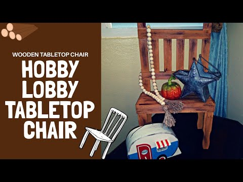 TABLETOP CHAIR HOBBY LOBBY DUPE | Wooden Tabletop Decor Chair Diy