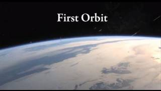 The Making Of First Orbit