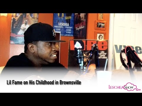 Lil Fame on His Childhood In Brownsville (Leschea Show)
