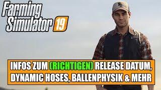 LS19 offizielle Antwort zum Release Datum, dynamic Hoses,Ballenphysik & Mehr!