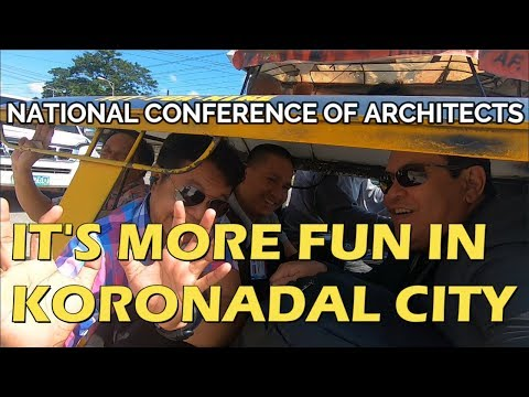 IT'S MORE FUN IN KORONADAL CITY DURING NATIONAL CONFERENCE OF ARCHITECTS