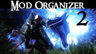 Mod Organizer #2 - Installing Basic Mods