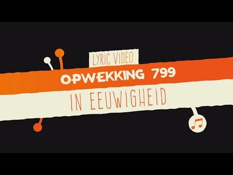 Opwekking 799 - In Eeuwigheid - CD41 - (lyric video)