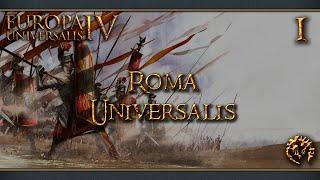 [FR] Europa Universalis IV Mod - Roma Universalis - 1