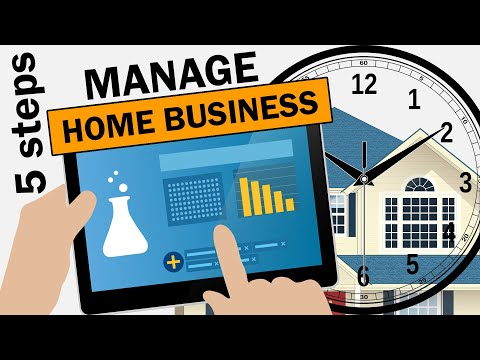 5 STEPS to MANAGE HOME BASED BUSINESS in 2020