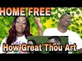 Home Free - How Great Thou Art (Acapella) |Couple Reacts