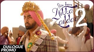 Dialogue Promo - NIKKA ZAILDAR 2 | AMMY VIRK | 22.09.2017 | Latest Punjabi Movie 2017 | Lokdhun