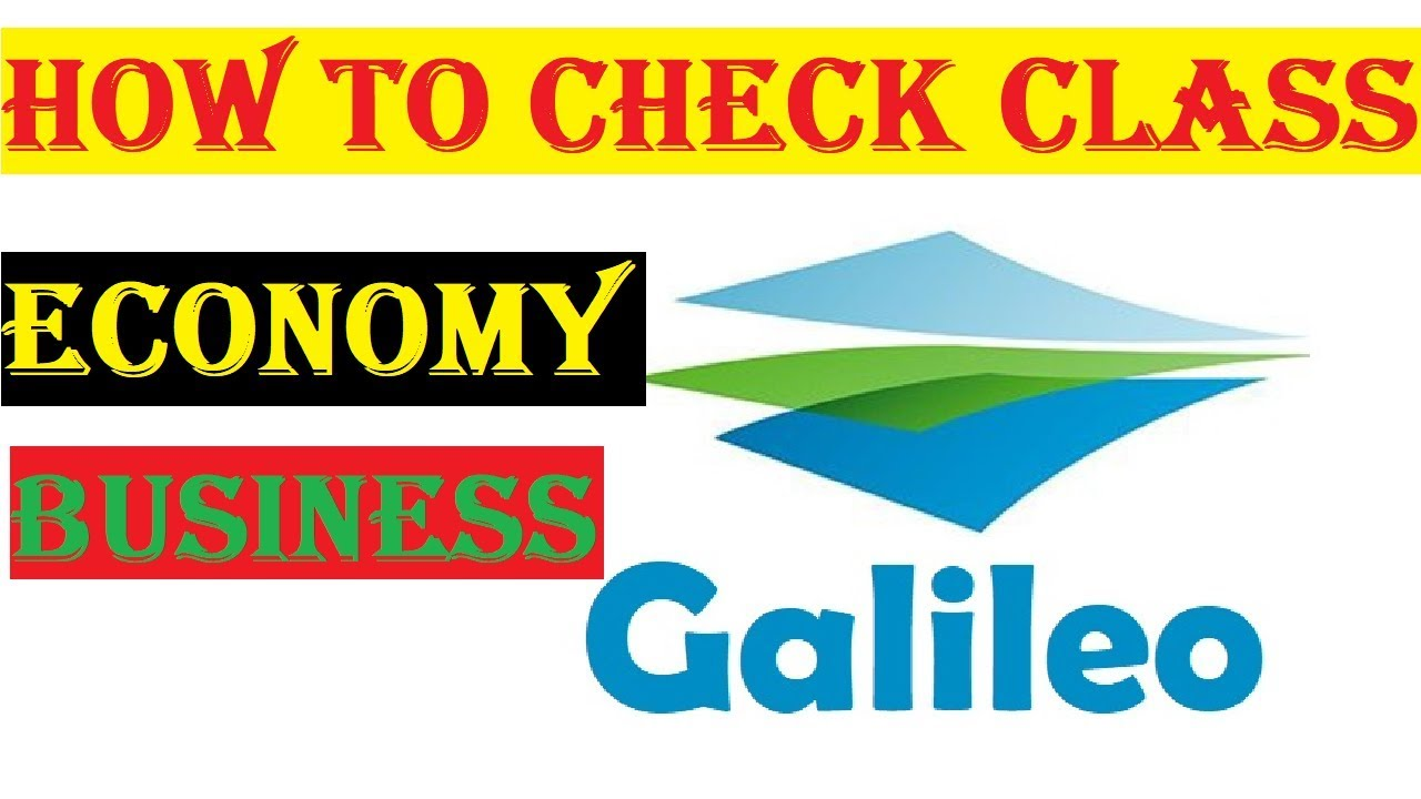 Galileo Economy Class And Business Class    How To Cheak Economy  and Business  Class