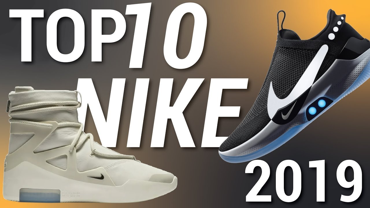 TOP 10 Nike Shoes for 2019