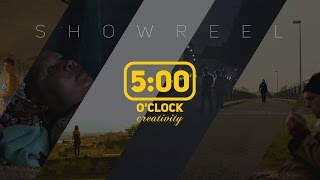 5 o'clock creativity - Showreel