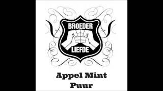 Broederliefde - Appel Mint Puur (official audio)
