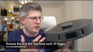 Dreame Bot Z10 Pro Test Fazit nach 10 Tagen