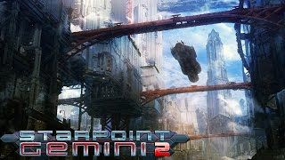 Starpoint Gemini 2 Gameplay (PC HD)