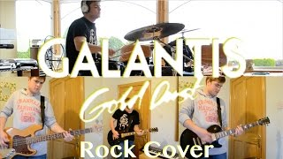 Galantis - Gold Dust (Rock Cover)