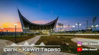 Ipank - Kawin Tapaso ( cover lirik ) by Rifki chanel