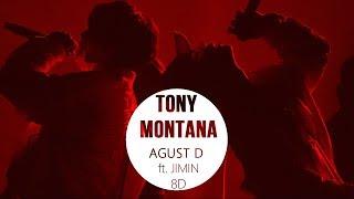 Agust D Ft Jimin Bts TONY MONTANA 8D CONCERT VER .USE HEADPHONES.mp3