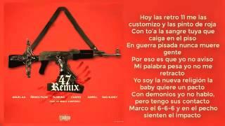 copia de 47 remix video con letra anuel aa ft nengo flow bad bunny darell farruko y casper