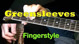 GREENSLEEVES: Fingerstyle Guitar Lesson + TAB by GuitarNick