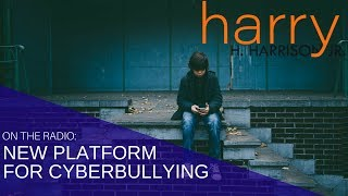 New Platform for Cyberbullying | Harry H. Harrison Jr., Parenting Expert