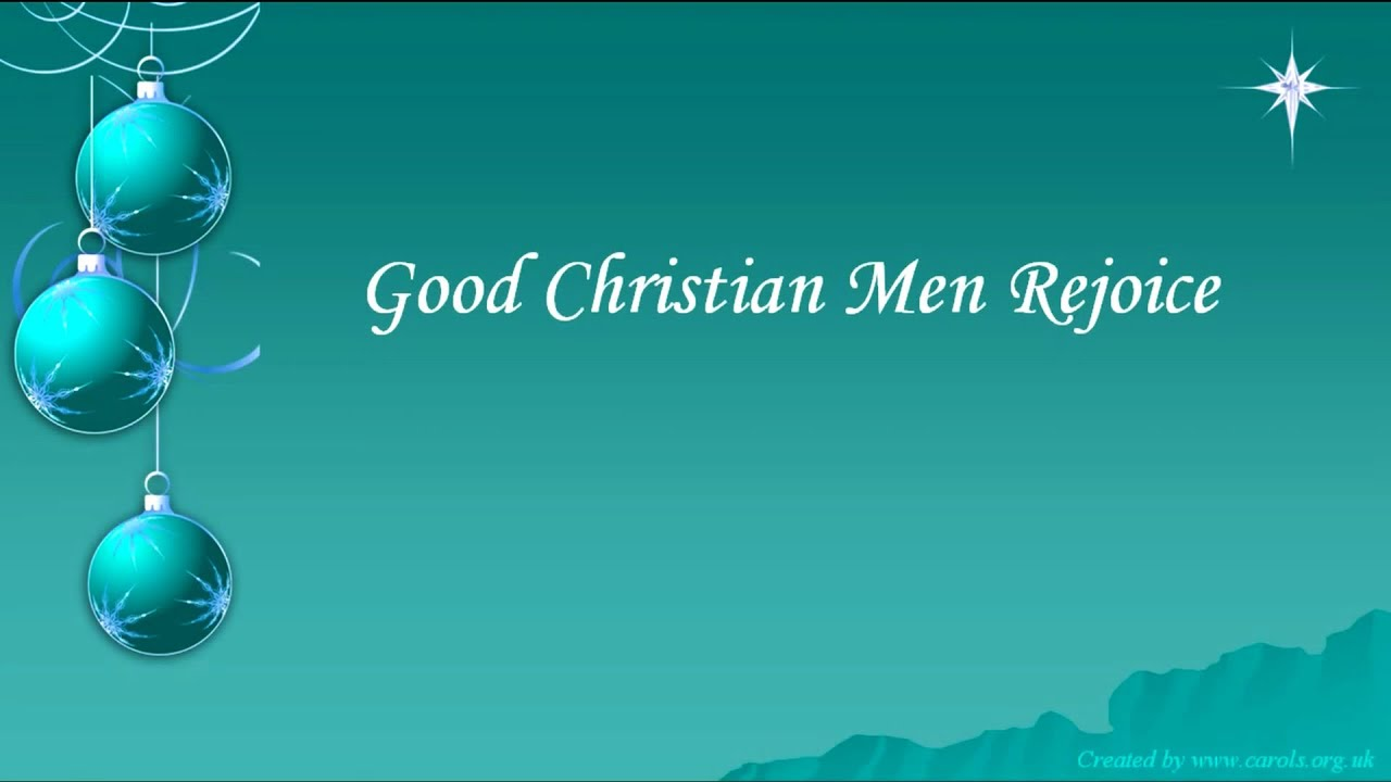 GOOD CHRISTIAN MEN REJOICE Lyrics - YouTube